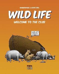 Bringmann&Kopetzki Wild Life 1 Welcome to the Club Book