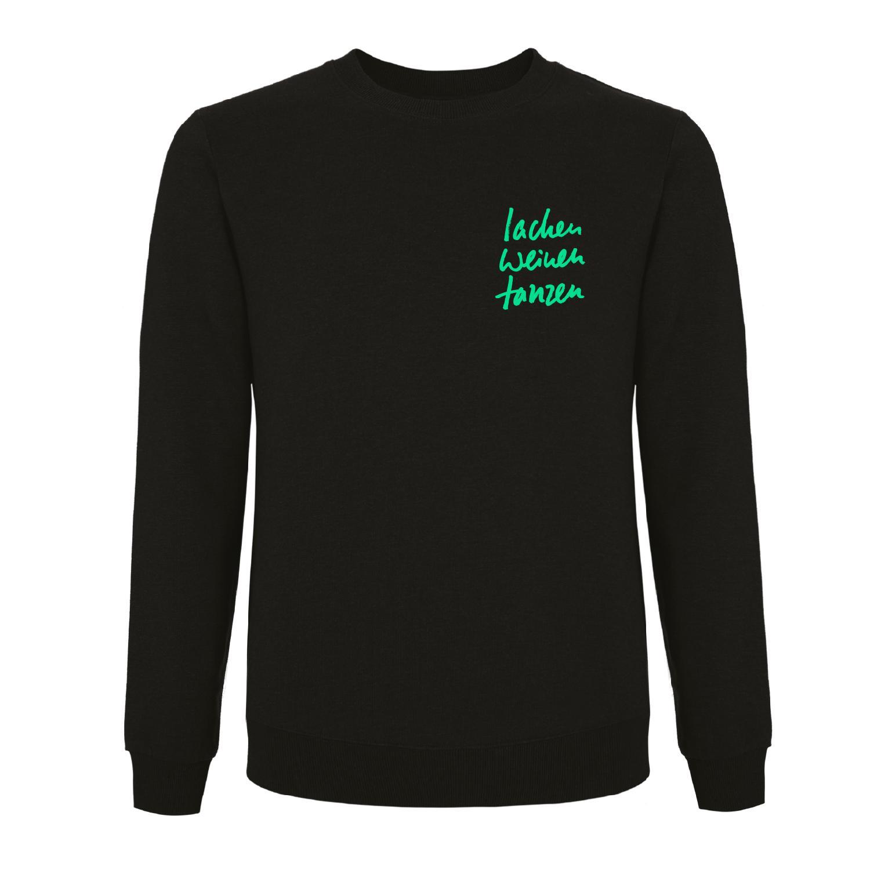 Schweighöfer Lachen Weinen Tanzen, Sweater Sweater, Schwarz, Grüner Schriftzug