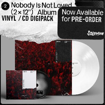 Solomun Nobody Is Not Loved (2x Vinyl) OUT MAY 28TH 2021 LP PREORDER