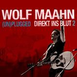Wolf Maahn Direkt ins Blut 2 - (Un)plugged 2CD
