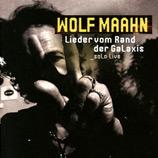 Wolf Maahn Lieder vom Rand der Galaxis_solo Live CD