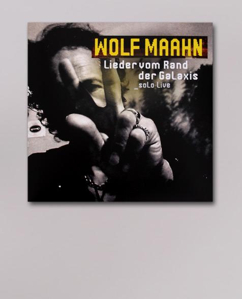 Wolf Maahn Lieder vom Rand der Galaxis_solo Live LP